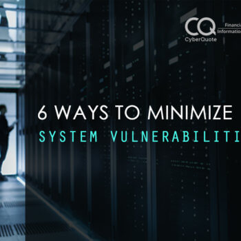 6 Ways to Minimize System Vulnerabilities thumbnail