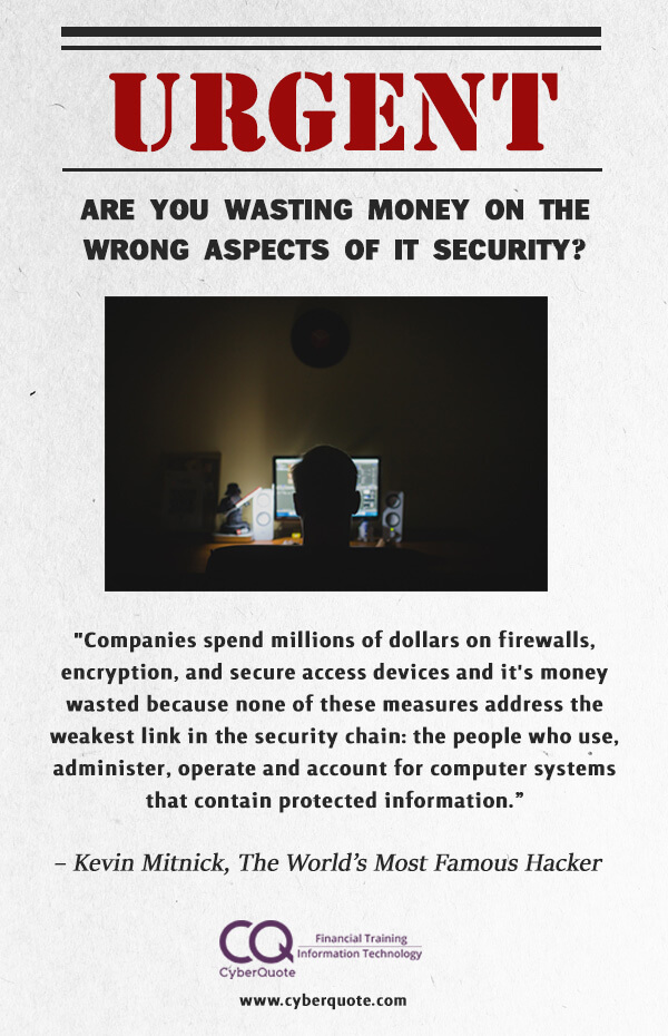 Are You Wasting Money on the Wrong Aspects of IT Security