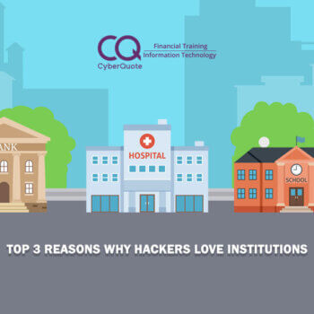 Top 3 Reasons Why Hackers Love Institutions Thumbnail