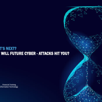 Whats Next How Will Future Cyber Attacks Hit You Thumbnail