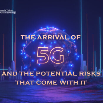 The Arrival of 5G and the Potential Risks that come with it Thumbnail