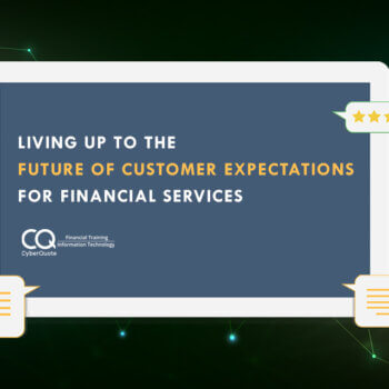 Living Up To The Future of Customer Expectations for Financial Services Thumbnail